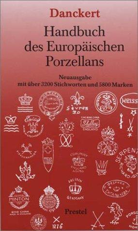 Handbuch des europäischen Porzellans