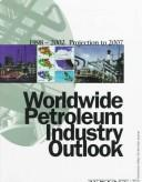 Worldwide Petroleum Industry Outlook