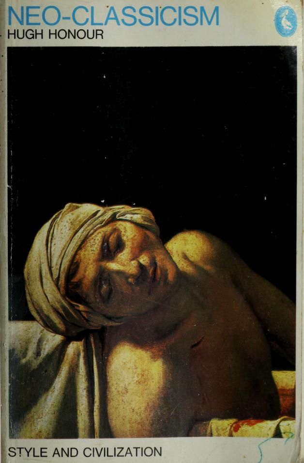 Neo-classicism by Hugh Honour