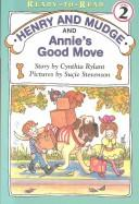 Henry and Mudge and Annie's Good Move (Henry and Mudge)