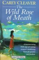 The Wild Rose of Meath